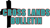 Cross Lands Bulletin